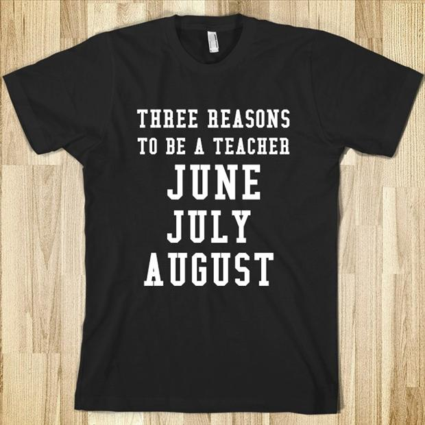 three-reasons-to-be-a-teacher-june-july-and-august[1]